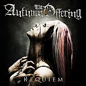 The Autumn Offering: Requiem *