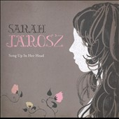 Sarah Jarosz (Singer/Songwriter): Song Up in Her Head