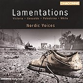 Lamentations / Nordic Voices