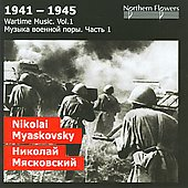 Wartime Music, Vol. 1: Nikolai Myaskovsky