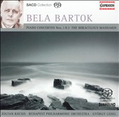 Bela Bartok: Piano Concertos Nos. 1 & 2; Miraculous Mandarin [Hybrid SACD]