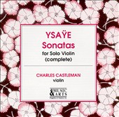 Ysaye: Sonatas for Solo Violin