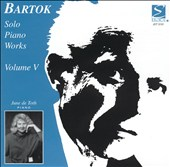 Bartok: Solo Piano Works, Vol. 5