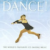 Dance! The World's Favorite Ice-Skating Music