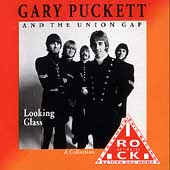 Gary Puckett: Looking Glass: A Collection