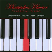 Klassisches Klavier: Beethoven, Mozart, Liszt, Chopin
