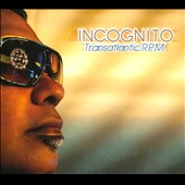 Incognito: Transatlantic RPM [Digipak]