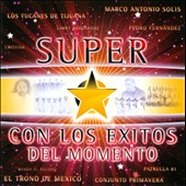 Various Artists: Super Estrellas Con Los Exitos del Momento