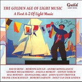 The Golden Age of Light Music: A First A-Z of Light Music