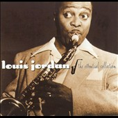 Louis Jordan: Essential Collection [Polygram]