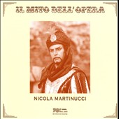 Il Mito dell'Opera: Nicola Martinucci