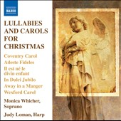 Lullabies & Carols for Christmas / Monica Whicher, soprano; Judy Loman, harp