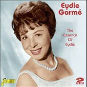 Eydie Gorme: The Essence of Eydie Gormé