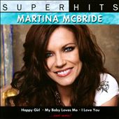 Martina McBride: Super Hits