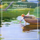 George Enescu: Piano Quartets 1 & 2