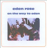 Eden Rose: On the Way To Eden