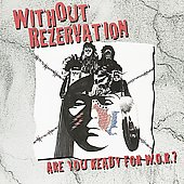 Without Rezervation: Are You Ready for Without Rezervation