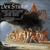 Martin: Der Sturm / Netherlands Radio Philharmonic, Netherlands Radio Choir, Thierry Fischer, Robert Holl, Christine Buffle