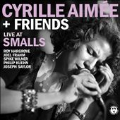 Cyrille-Aimée Daudel: Live at Smalls [Digipak]