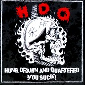 H.D.Q.: Hung Drawn And Quartered/You Suck
