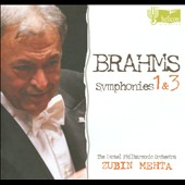 Brahms: Symphonies Nos. 1 & 3 / Mehta