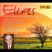 Felix Mendelssohn Bartholdy: Elias
