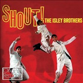 The Isley Brothers: Shout!