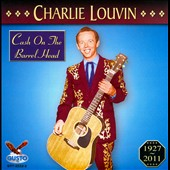 Charlie Louvin: Cash on the Barrel Head *