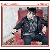 Marc Carroll: In Silence [Digipak]