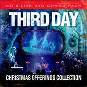 Third Day: Christmas Offerings [Christmas Offerings Collection]