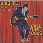 Sean Costello: Call the Cops
