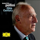 Maurizio Pollini: 20th Century / Abbado, Sinopoli, Symphonie-Orchester des Bayerischen Rund and Berliner Philharmoniker