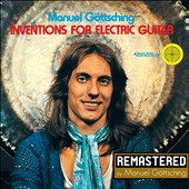 Manuel Goettsching/Manuel Göttsching: Inventions For Electric Guitar