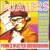 The Dualers: Prince Buster Shakedown
