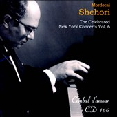 The Celebrated New York Concerts, Vol. 6 - works by Horowitz, Czerny, Debussy et al. / Mordecai Shehori, piano