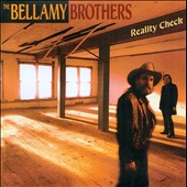 The Bellamy Brothers: Reality Check