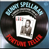 Benny Spellman: Fortune Teller: A Singles Collection 1960-67 *