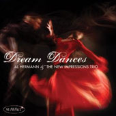 Al Hermann & the New Impressions Trio: Dream Dances