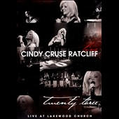 Cindy Cruse Ratcliff: Twenty Three Live at Lakewood Church
