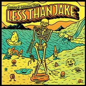 Less Than Jake: Greetings & Salutations from Less Than Jake