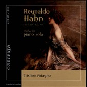 Reynaldo Hahn: Works for Piano Solo / Cristina Ariagno, piano [4 CD & DVD]