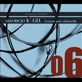Mauricio Kagel (b.1931): Works for cello / Christophe Roy and Rohan de Saram, cellos; Ensemble Nomos