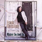 Frank Christian: Mister So and So *