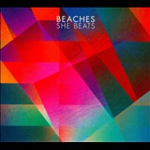 Beaches (Australia): She Beats [Digipak]