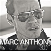 Marc Anthony: 3.0 *
