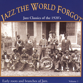 Various Artists: Jazz the World Forgot, Vol. 1: Jazz Classics of the 1920's