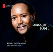 Songs of Home - Strauss, Schumann, Schubert, Davache, Quilter et al. / Njabulo Madlala, baritone; William Vann, piano