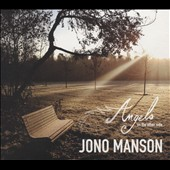 Jono Manson: Angels on the Other Side [Digipak]