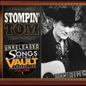 Stompin' Tom Connors: Unreleased Songs from the Vault Collection, Vol. 1