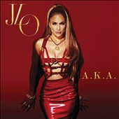 Jennifer Lopez: A.K.A. [Deluxe Version] [Clean] *